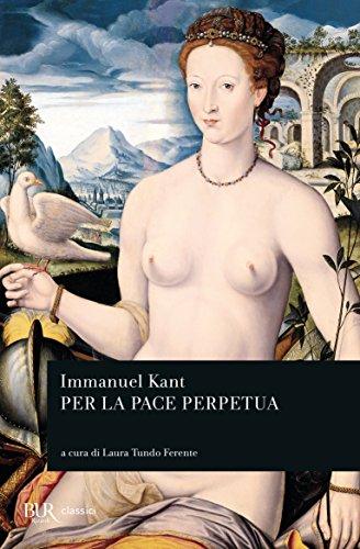Per la pace perpetua (9788817106399) by Kant, Immanuel