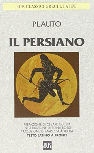 Il Persiano.: Plauto.