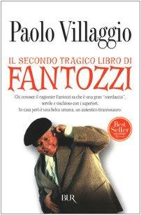 9788817107747: Il secondo tragico libro di Fantozzi (Narrativa)