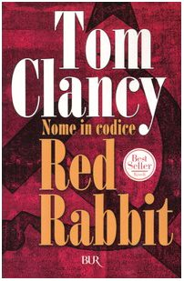 Nome in codice Red Rabbit (9788817108140) by [???]
