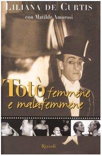 9788817108171: Toto' Femmene E Malafemmene (Italian Edition)