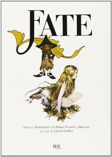 Fate - Froud, Brian and Lee, Alan
