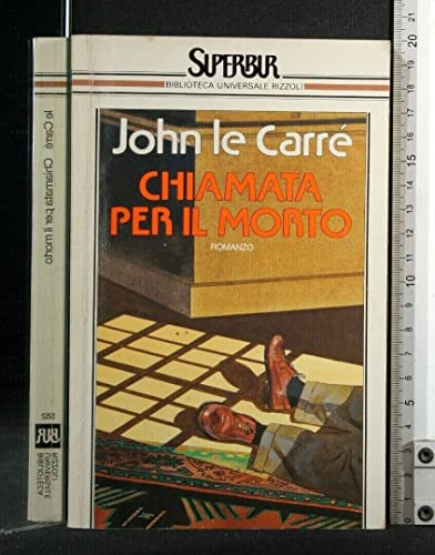 Chiamata Per Il Morto (Call for the Dead - Italian Translation) (8817113522) by John le Carre