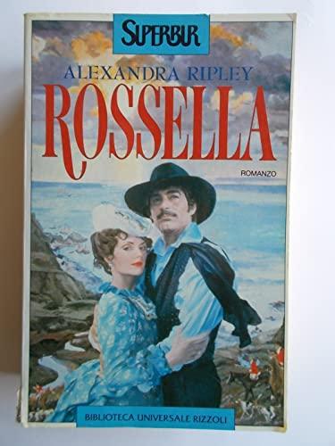 9788817114363: Rossella. Il seguito di Via col vento di Margaret Mitchell (Superbur)