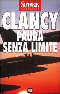 Paura Senza Limite / the Sum of All Fears (Italian Edition) (8817114685) by Tom Clancy