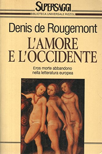 9788817115919: L'amore e l'Occidente