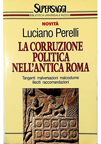 9788817116176: La corruzione politica nell'antica Roma (Supersaggi) (Italian Edition)