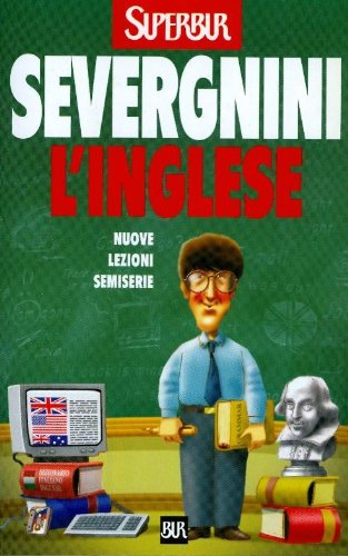 9788817116299: L'inglese. Lezioni semiserie (Supersaggi)