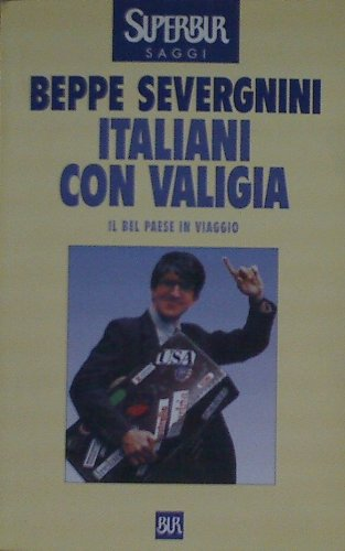 Italiani con valigia. Il bel paese in: n/a