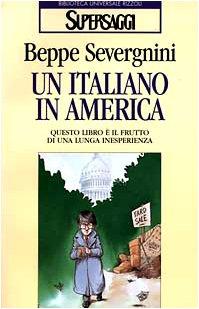 9788817118033: Un italiano in America.