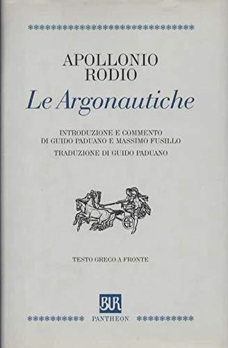 9788817118453: Argonautiche. Testo Greco a Fronte