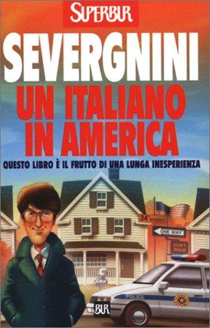 9788817118682: Un Italiano in America