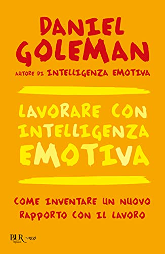 9788817118781: Lavorare con intelligenza emotiva