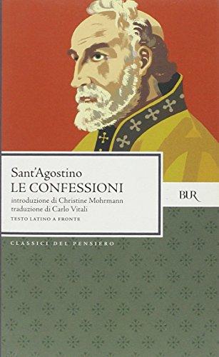 Le confessioni Agostino (sant') - Le confessioni Agostino (sant')