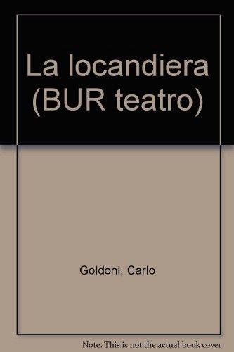 La locandiera (BUR teatro) (Italian Edition): Goldoni, Carlo