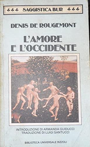 9788817121170: L'AMORE E L'OCCIDENTE