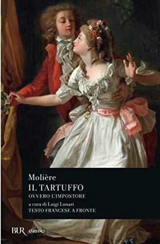 IL TARTUFFO OVVERO L'IMPOSTORE. (TESTO FRANCESE A FRONTE) - MOLIÈRE