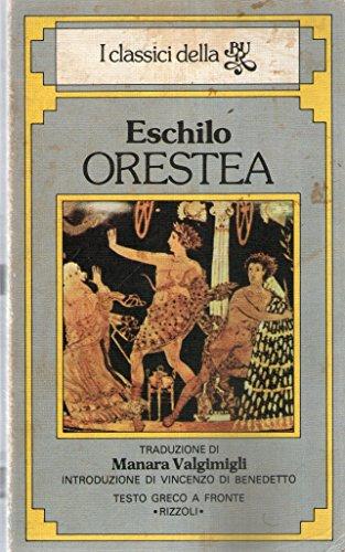 9788817122573: Orestea. Ediz. bilingue (Bur classici greci e latini)
