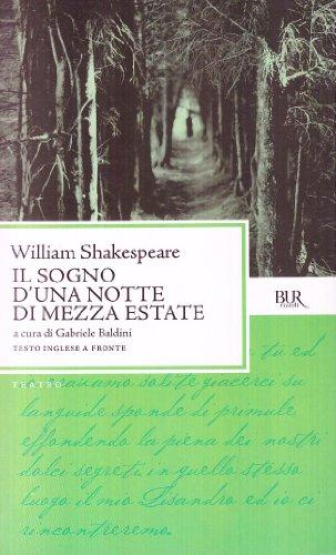 Il sogno d'una notte di mezza estate - William Shakespeare