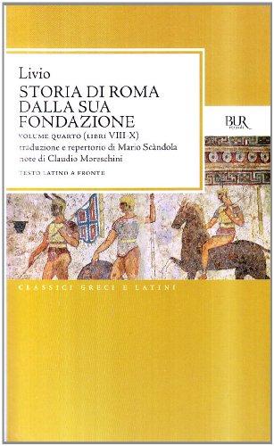 Storia di Roma dalla sua fondazione. Testo