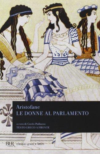 9788817124942: Le Donne Al Parlamento