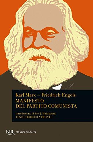 Manifesto del Partito Comunista. Testo tedesco a: Karl Marx, Friedrich