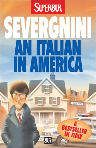 An Italian in America (9788817125536) by Beppe Severgnini
