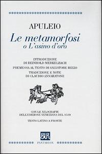 9788817126540: Le metamorfosi o L'asino d'oro. Testo latino a fronte (Bur Pantheon)