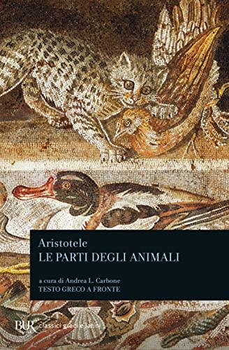 9788817128421: Le parti degli animali. Testo greco a fronte