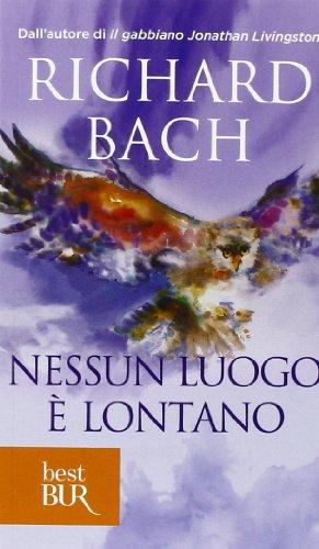 Nessun luogo è lontano - Rchard Bach