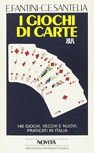 I giochi di carte.