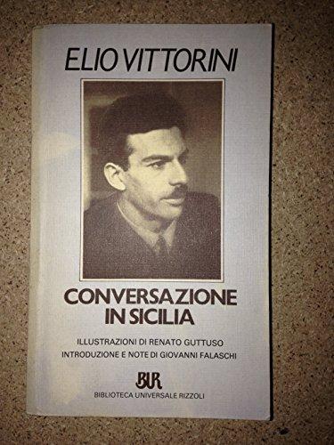 9788817136709: Conversazione in Sicilia (Bur)