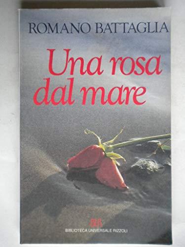 9788817138512: Una rosa dal mare