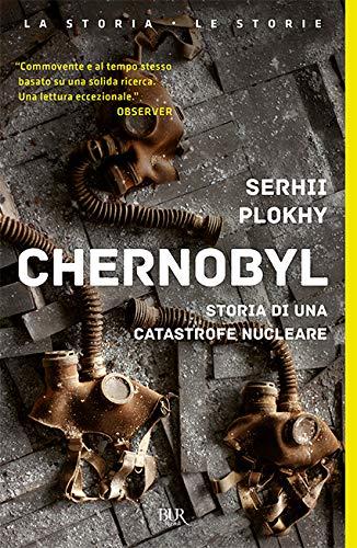 9788817143981: Chernobyl. Storia di una catastrofe nucleare
