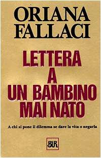 9788817150101: Lettera a Un Bambino Mai Nato