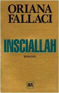 9788817150248: Insciallah (Opere di Oriana Fallaci)