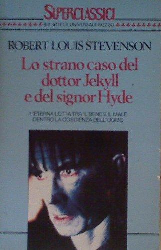 Lo strano caso del dottor Jekyll e del signor Hyde (Superclassici) - Robert Louis Stevenson