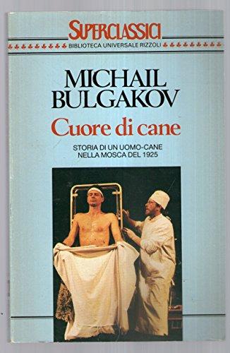 Cuore di cane.: Bulgakov, Michail
