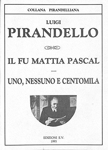 Uno, nessuno e centomila: Pirandello Luigi