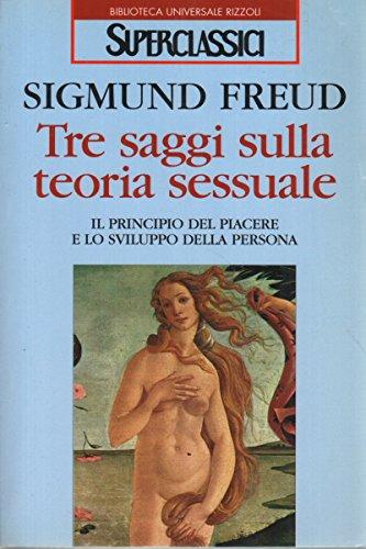 9788817152273: Tre saggi sulla teoria sessuale (Superclassici)