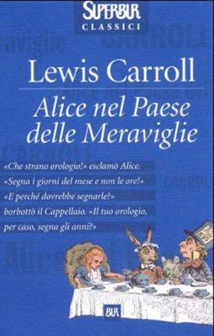 9788817153720: Alice nel paese delle meraviglie (Superbur classici)