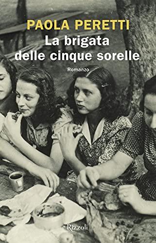 9788817156455: La brigata delle cinque sorelle