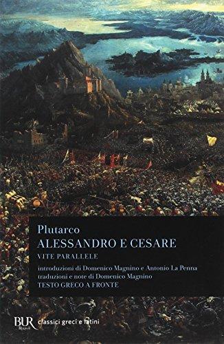 9788817166133: Alessandro e Cesare. Per le Scuole superiori