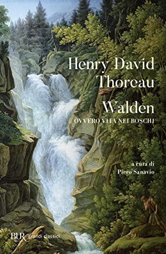 9788817166546: Walden ovvero vita nei boschi (Classici)