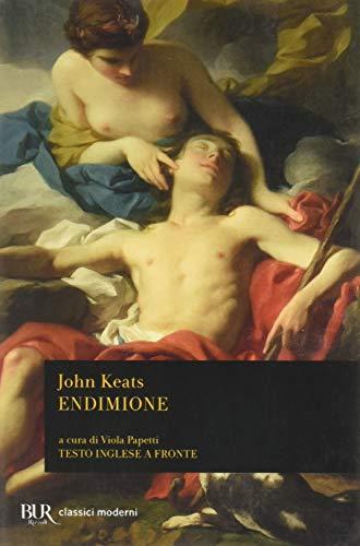 Endimione (Biblioteca universale Rizzoli) (9788817166560) by John Keats