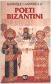 9788817168168: Poeti bizantini (Classici greci e latini)