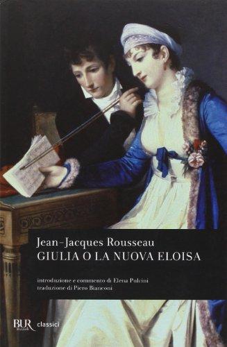 Giulia o la nuova Eloisa - Rousseau, Jean-Jacques