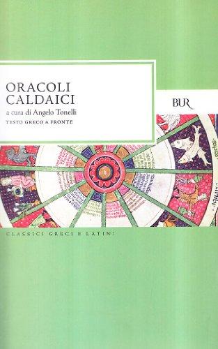 9788817170512: Oracoli caldaici (Classici greci e latini)