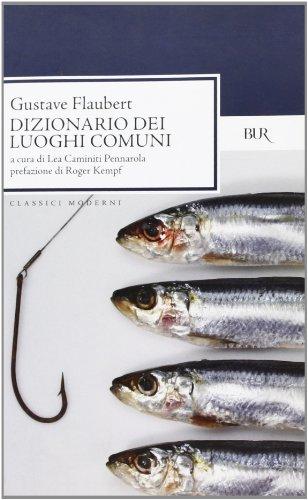 9788817171205: Dizionario dei luoghi comuni. Catalogo delle idee chic