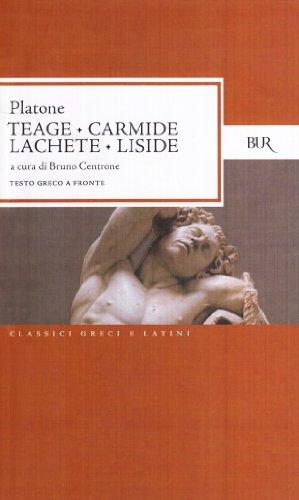 9788817171748: Teage-Carmide-Lachete-Liside (Classici greci e latini)